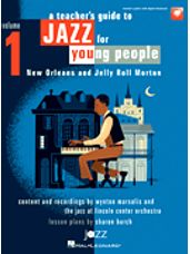 Jazz for Young People - Vol. 1, A Teacher's Resource Guide to
