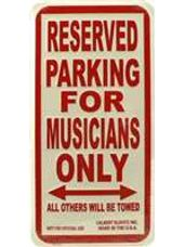 """Musicians Only"" Parking Sign"