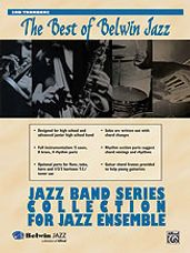 Best of Belwin Jazz: Jazz Band Collection for Jazz Ensemble [2nd Trombone]