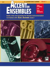 Accent on Ensembles Book 1 [B-Flat Clarinet, Bass Clarinet]
