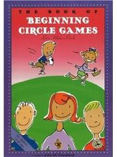 Book of Beginning Circle Games, The