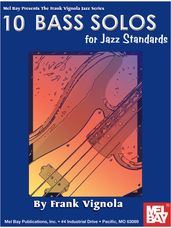 10 Solos For Jazz Standards for Bass Book