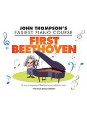 First Beethoven - John Thompson's Easiest Piano