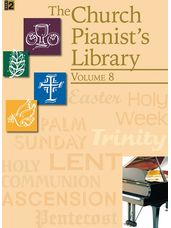 Church Pianist's Library, Vol. 8, The