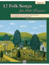 12 Folk Songs for Solo Singers (Book and CD)