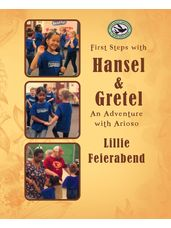 First Steps with Hansel and Gretel - An Adventure with Arioso