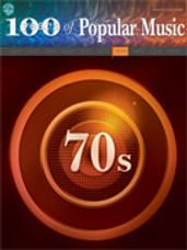 100 Years of Popular Music: 70s [Piano/Vocal/Chords]