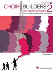 Choir Builders for Growing Voices 2