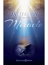 Invitation To A Miracle (a Cantata For Christmas) (Consort)