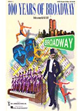100 Years of Broadway (2 Part Singers Edition)